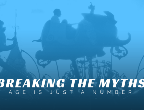 Breaking The Myths – Age Is Just A Number