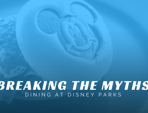 Breaking the Myths – Dining at Disney Parks