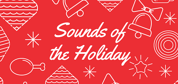 Sounds of the Holiday Feature
