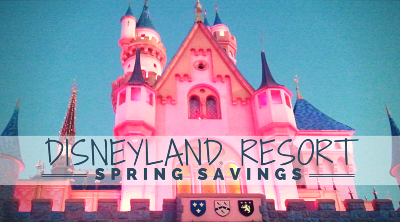 Disneyland Resort Spring Savings