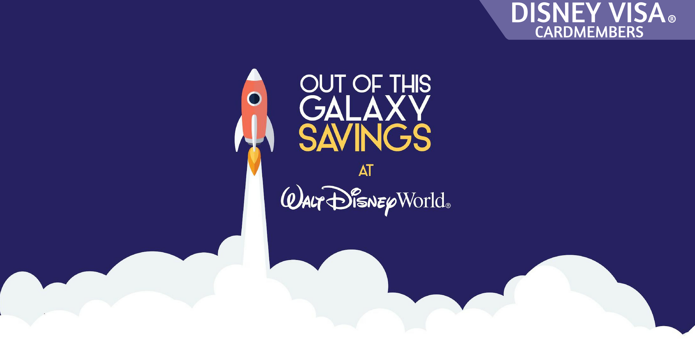 Out of this Galaxy Savings with Disney Visa