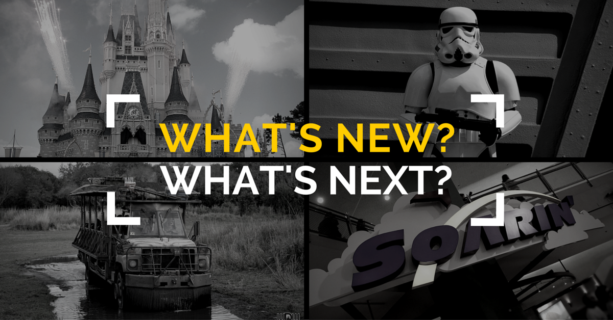 What's New / What's Next at the Walt Disney World® Resort