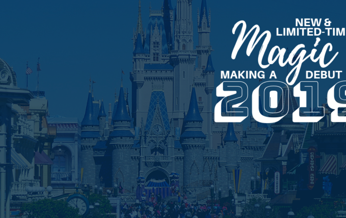 New and Limited-Time Magic Coming in 2019 at Walt Disney World® Resort