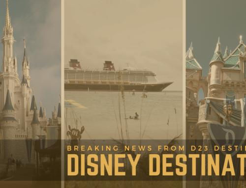 Disney Destinations News from D23 Destination D